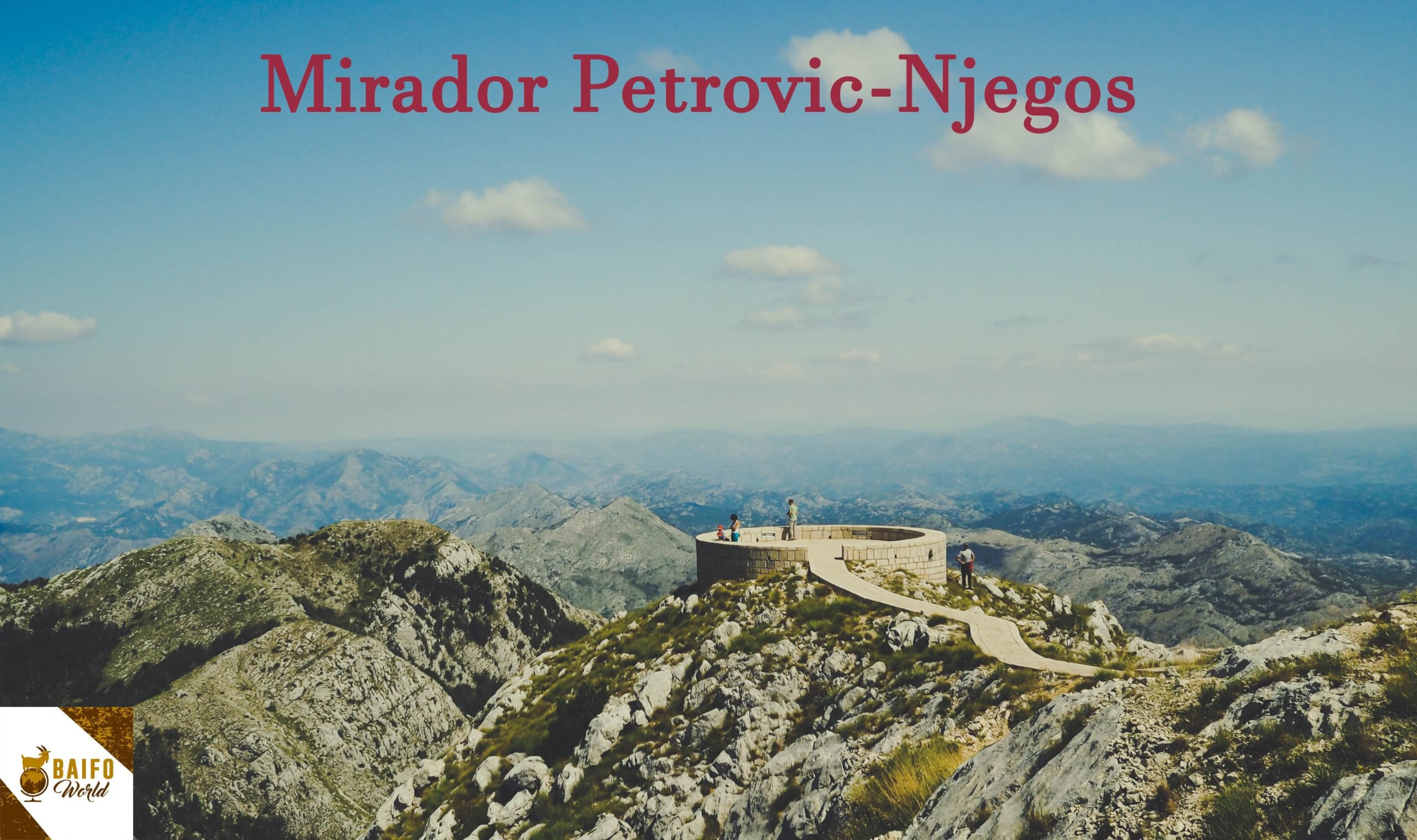 Mirador Petrovic-Njegos, Montenegro